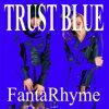 TRUST BLUE/CD/TRFK-3013