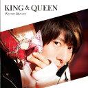 KING & QUEEN(DVD付)/CDシングル(12cm)/EYCA-11679