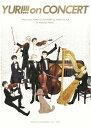 ユーリ!!! on CONCERT DVD/DVD/EYBA-11867