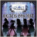 BLACK SHOUT【Blu-ray付生産限定盤】/CDシングル(12cm)/BRMM-10085