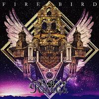 FIRE BIRD【Blu-ray付生産限定盤】/CDシングル(12cm)/BRMM-10194