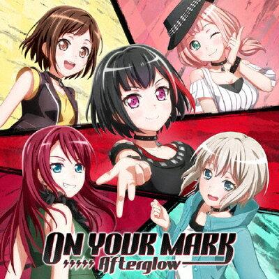 ON YOUR MARK/CDシングル(12cm)/BRMM-10201