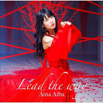 Lead the way【Blu-ray付生産限定盤】/CDシングル(12cm)/BRMM-10211