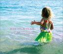 Kama Aina / 高田漣 / Moose Hill / Hawaii Hawaii