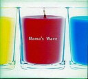 BGM CD Mama's Wave