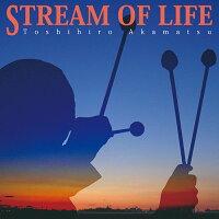 STREAM OF LIFE/CD/VGDBRZ-0030