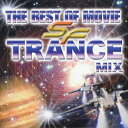 THE BEST OF MOVIE~SF TRANCE MIX~/