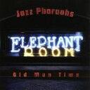 Jazz Pharaohs / Old Man Time