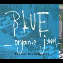 アメリカン・ニュー・ルーツ Vol.1 ブルー -オーガニック・ジャム-/CD/LBCY-301