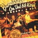 Burnin' up On The 88 Keys /pumpin'piano MABOTHE 88