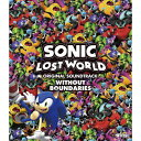 SONIC LOST WORLD ORIGINAL SOUNDTRACK WITHOUT BOUNDARIES/CD/WWCE-31296