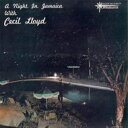 Cecil Lloyd / Night In Jamaica With Cecil Lloyd