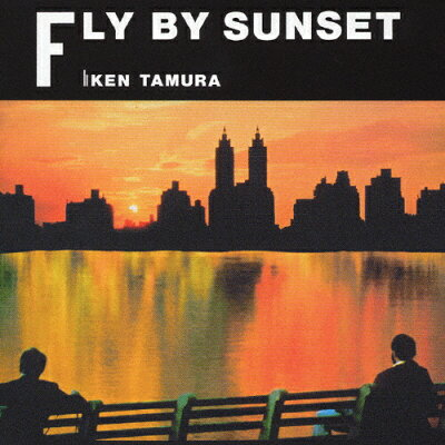Fly By Sunset/CD/MHCL-647