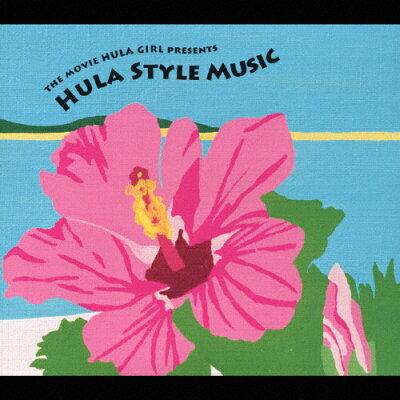 ザ・ムービー・フラ・ガール・プレゼンツ・フラ・スタイル・ミュージック/CD/MHCP-1106