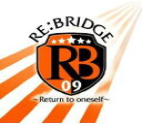 RE:BRIDGE~Return to oneself~/CDシングル(12cm)/DWCS-1001