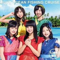 Blue Ocean Fishing Cruise(初回生産限定盤)/CD/RPK-1055