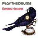 PLAY THE DRUMS/CD/MRSH-0101