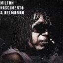 ミルトン・ナシメント&ベルモンド/CD/RCAR-0004