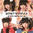 Don't stop ××/CDシングル(12cm)/ZXCD-054