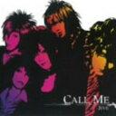 CALL ME/CDシングル(12cm)/XQCM-1102