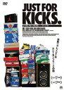 ジャスト・フォー・キックス デラックス版/DVD/PROD-5009