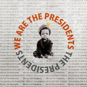 We Are The Presidents/CD/RRCRE-130106
