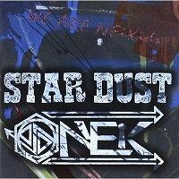 『STAR DUST』/CDシングル(12cm)/NECD-0002