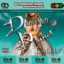 DANCEHALL PLANET -CALLIN'-/CD/DRCD-037