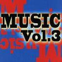 MUSIC Vol.3/CD/NNRC-58