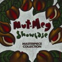NUT-MEG SHOWCASE~Masterpiece Collection/CD/NC-2324