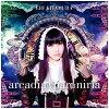arcadia+paroniria/CDシングル(12cm)/TMS-354