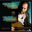 Andrew York Hauser Sessions 輸入盤