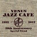 ヴィーナス・ジャズ・カフェ/CD/VHCD-01067