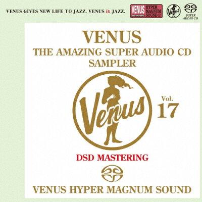 ヴィーナス・アメイジングSACDスーパー・サンプラーVOL.17(SACD)/SACD/VHGD-00197