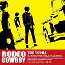 RODEO COWBOY/CDシングル(12cm)/UDR-2