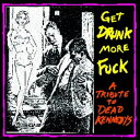 GET DRUNK MORE FUCK -TRIBUTE TO DEAD KENNEDYS-/CD/VOID-2010A