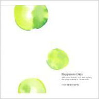 Happiness Days/CD/MU-9120F