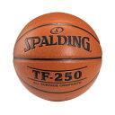 スポルディング SPALDING バスケットボール 6号 TF-250 ブラウン