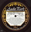 アーリー・ホワイト・ジャズ デキシーランド 第5集(1925~1928)/CD/APCD-6017