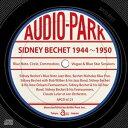 シドニー・ベシェ 1944~1950(2CD-SET)/CD/APCD-6121