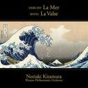 Debussy/Ravel / ドビュッシー:交響詩 海 、ラヴェル:ラ・ヴァルス、他 北村憲昭&ワルシャワ・フィル +音声DVD-ROM