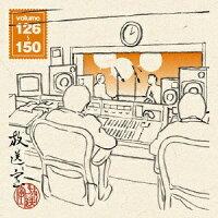 放送室 VOL.126~150/その他(アルバム)/YRRN-90002
