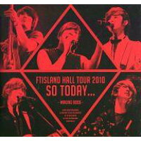 "FTISLAND HALL TOUR 2010""So today""MAKING BOOK【DVD・ミュージック/邦楽】"