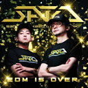 EDM IS OVER/CD/DTSN-0019