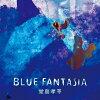 BLUE FANTASIA/CD/SLRL-10048
