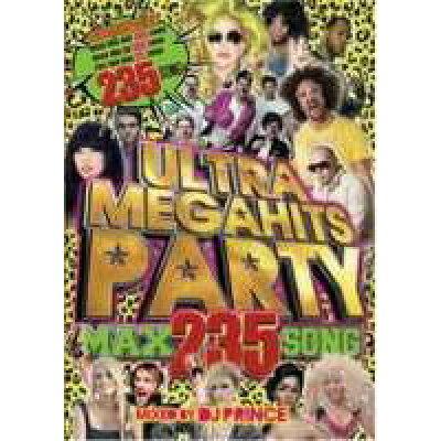 Ultra Mega Hits Party -Max 235 Song- / DJ Prince
