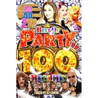 Best Of Party 100 Mega Mix / DJ Crush