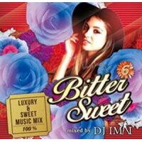 CD Bitter Sweets Vol.6  DJ Imai