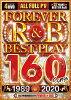 フォーエバー R&B ベスト・プレイ 160ソングス 1989-2020/DVD/PR-181