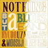 NOTHING BUT a BLUES BAND II/CD/RUCD-0005